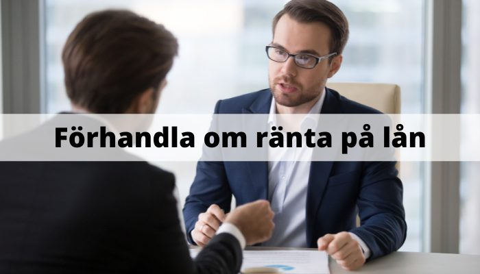 Förhandla om ränta på lån