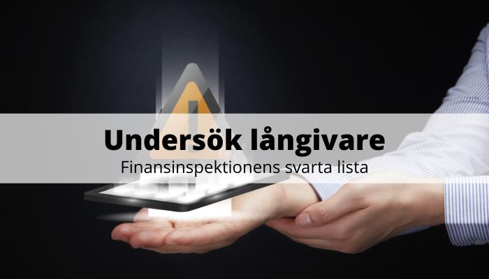 Undersök långivare - finansinspektionens svarta lista