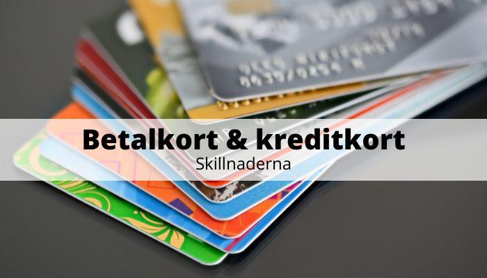 Betalkort & kreditkort