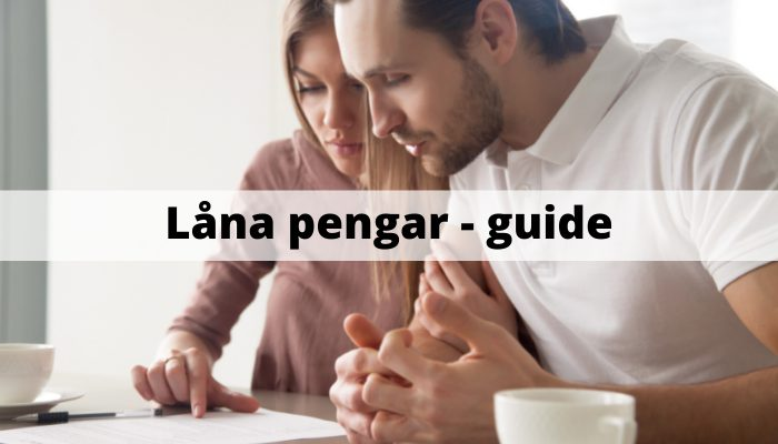 Låna pengar guide